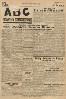 ABC : nowiny codzienne. 1936, nr47 |PDF|