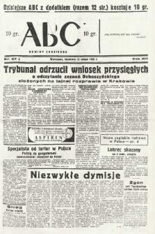 ABC : nowiny codzienne. 1938, nr47 A |PDF|