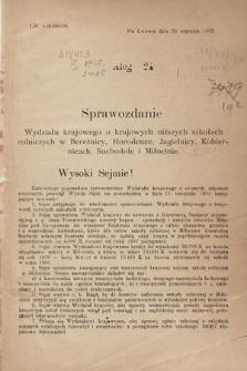 [Kadencja VIII, sesja III, al. 24] Alegata do Sprawozdań Stenograficznych z Trzeciej Sesyi Ósmego Peryodu Sejmu Krajowego Królestwa Galicyi i Lodomeryi wraz z Wielkiem Księstwem Krakowskiem z roku 1907. Alegat 24