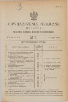 Obwieszczenia Publiczne : dodatek do Dziennika Urzędowego Ministerstwa Sprawiedliwości. R.5, № 9 (5 lutego 1921)