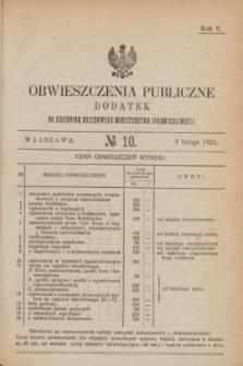 Obwieszczenia Publiczne : dodatek do Dziennika Urzędowego Ministerstwa Sprawiedliwości. R.5, № 10 (9 lutego 1921)