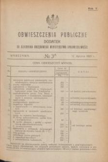 Obwieszczenia Publiczne : dodatek do Dziennika Urzędowego Ministerstwa Sprawiedliwości. R.5, № 3 A (12 stycznia 1921)