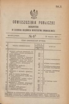 Obwieszczenia Publiczne : dodatek do Dziennika Urzędowego Ministerstwa Sprawiedliwości. R.5, № 6 A (22 stycznia 1921)