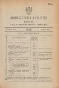 Obwieszczenia Publiczne : dodatek do Dziennika Urzędowego Ministerstwa Sprawiedliwości. R.5, № 18 (9 marca 1921)
