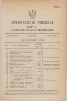 Obwieszczenia Publiczne : dodatek do Dziennika Urzędowego Ministerstwa Sprawiedliwości. R.5, № 12 A (16 lutego 1921)