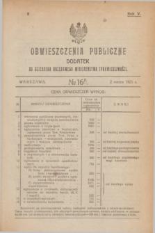 Obwieszczenia Publiczne : dodatek do Dziennika Urzędowego Ministerstwa Sprawiedliwości. R.5, № 16 A (2 marca 1921)