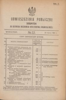 Obwieszczenia Publiczne : dodatek do Dziennika Urzędowego Ministerstwa Sprawiedliwości. R.5, № 22 (23 marca 1921)