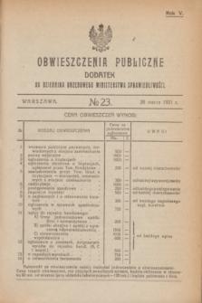 Obwieszczenia Publiczne : dodatek do Dziennika Urzędowego Ministerstwa Sprawiedliwości. R.5, № 23 (26 marca 1921)