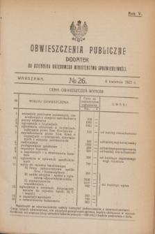 Obwieszczenia Publiczne : dodatek do Dziennika Urzędowego Ministerstwa Sprawiedliwości. R.5, № 26 (6 kwietnia 1921)