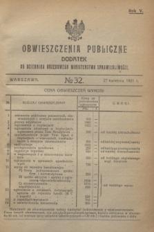 Obwieszczenia Publiczne : dodatek do Dziennika Urzędowego Ministerstwa Sprawiedliwości. R.5, № 32 (27 kwietnia 1921)