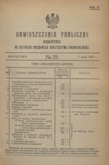 Obwieszczenia Publiczne : dodatek do Dziennika Urzędowego Ministerstwa Sprawiedliwości. R.5, № 35 (7 maja 1921)
