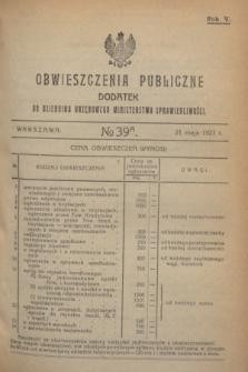 Obwieszczenia Publiczne : dodatek do Dziennika Urzędowego Ministerstwa Sprawiedliwości. R.5, № 39 A (21 maja 1921)