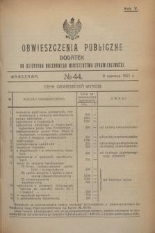 Obwieszczenia Publiczne : dodatek do Dziennika Urzędowego Ministerstwa Sprawiedliwości. R.5, № 44 (8 czerwca 1921)