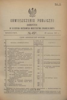 Obwieszczenia Publiczne : dodatek do Dziennika Urzędowego Ministerstwa Sprawiedliwości. R.5, № 49 A (25 czerwca 1921)