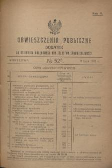 Obwieszczenia Publiczne : dodatek do Dziennika Urzędowego Ministerstwa Sprawiedliwości. R.5, № 52 A (9 lipca 1921)