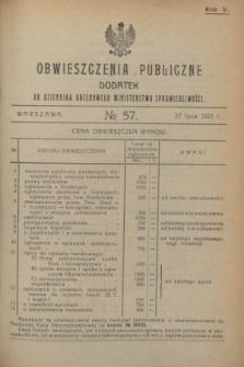 Obwieszczenia Publiczne : dodatek do Dziennika Urzędowego Ministerstwa Sprawiedliwości. R.5, № 57 (27 lipca 1921)