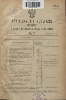 Obwieszczenia Publiczne : dodatek do Dziennika Urzędowego Ministerstwa Sprawiedliwości. R.5, № 61 (10 sierpnia 1921)