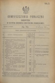 Obwieszczenia Publiczne : dodatek do Dziennika Urzędowego Ministerstwa Sprawiedliwości. R.5, № 70 (10 września 1921)