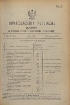 Obwieszczenia Publiczne : dodatek do Dziennika Urzędowego Ministerstwa Sprawiedliwości. R.5, № 71 (14 września 1921)