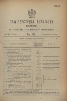 Obwieszczenia Publiczne : dodatek do Dziennika Urzędowego Ministerstwa Sprawiedliwości. R.5, № 78 (8 października 1921)