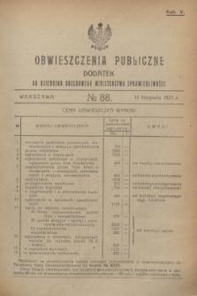 Obwieszczenia Publiczne : dodatek do Dziennika Urzędowego Ministerstwa Sprawiedliwości. R.5, № 88 (12 listopada 1921)