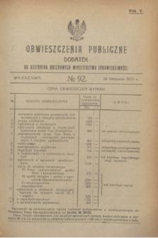 Obwieszczenia Publiczne : dodatek do Dziennika Urzędowego Ministerstwa Sprawiedliwości. R.5, № 92 (26 listopada 1921)