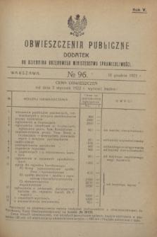 Obwieszczenia Publiczne : dodatek do Dziennika Urzędowego Ministerstwa Sprawiedliwości. R.5, № 96 (10 grudnia 1921)