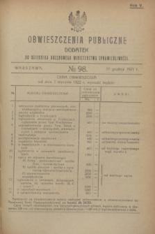 Obwieszczenia Publiczne : dodatek do Dziennika Urzędowego Ministerstwa Sprawiedliwości. R.5, № 98 (17 grudnia 1921)