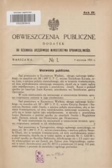 Obwieszczenia Publiczne : dodatek do Dziennika Urzędowego Ministerstwa Sprawiedliwości. R.15, № 1 (3 stycznia 1931)