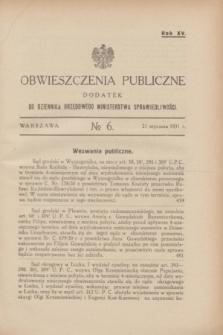 Obwieszczenia Publiczne : dodatek do Dziennika Urzędowego Ministerstwa Sprawiedliwości. R.15, № 6 (21 stycznia 1931)
