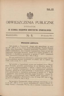 Obwieszczenia Publiczne : dodatek do Dziennika Urzędowego Ministerstwa Sprawiedliwości. R.15, № 8 (28 stycznia 1931)
