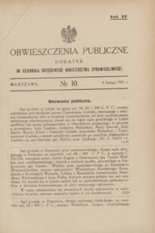 Obwieszczenia Publiczne : dodatek do Dziennika Urzędowego Ministerstwa Sprawiedliwości. R.15, № 10 (4 lutego 1931)