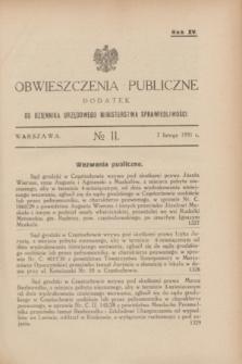 Obwieszczenia Publiczne : dodatek do Dziennika Urzędowego Ministerstwa Sprawiedliwości. R.15, № 11 (7 lutego 1931)