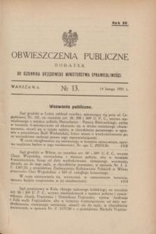 Obwieszczenia Publiczne : dodatek do Dziennika Urzędowego Ministerstwa Sprawiedliwości. R.15, № 13 (14 lutego 1931)