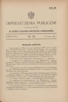Obwieszczenia Publiczne : dodatek do Dziennika Urzędowego Ministerstwa Sprawiedliwości. R.15, № 14 (18 lutego 1931)