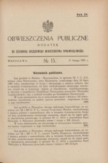 Obwieszczenia Publiczne : dodatek do Dziennika Urzędowego Ministerstwa Sprawiedliwości. R.15, № 15 (21 lutego 1931)