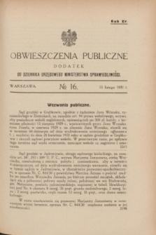 Obwieszczenia Publiczne : dodatek do Dziennika Urzędowego Ministerstwa Sprawiedliwości. R.15, № 16 (25 lutego 1931)