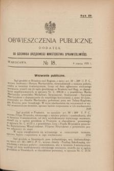 Obwieszczenia Publiczne : dodatek do Dziennika Urzędowego Ministerstwa Sprawiedliwości. R.15, № 18 (4 marca 1931)