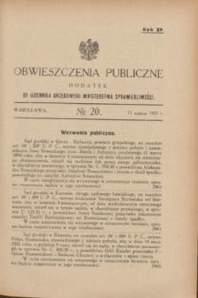 Obwieszczenia Publiczne : dodatek do Dziennika Urzędowego Ministerstwa Sprawiedliwości. R.15, № 20 (11 marca 1931)