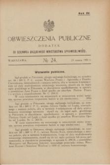 Obwieszczenia Publiczne : dodatek do Dziennika Urzędowego Ministerstwa Sprawiedliwości. R.15, № 24 (25 marca 1931)