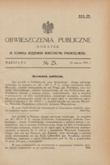 Obwieszczenia Publiczne : dodatek do Dziennika Urzędowego Ministerstwa Sprawiedliwości. R.15, № 25 (28 marca 1931)