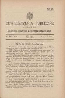 Obwieszczenia Publiczne : dodatek do Dziennika Urzędowego Ministerstwa Sprawiedliwości. R.15, № 8 A (28 stycznia 1931)