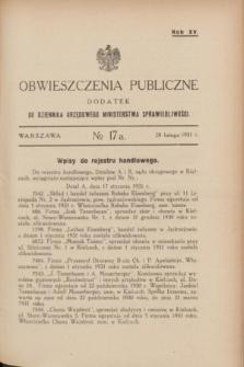 Obwieszczenia Publiczne : dodatek do Dziennika Urzędowego Ministerstwa Sprawiedliwości. R.15, № 17 A (28 lutego 1931)