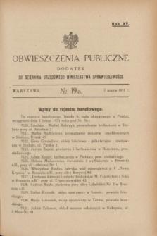 Obwieszczenia Publiczne : dodatek do Dziennika Urzędowego Ministerstwa Sprawiedliwości. R.15, № 19 A (7 marca 1931)