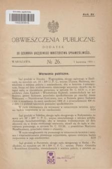 Obwieszczenia Publiczne : dodatek do Dziennika Urzędowego Ministerstwa Sprawiedliwości. R.15, № 26 (1 kwietnia 1931)