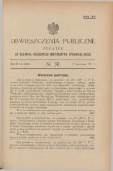 Obwieszczenia Publiczne : dodatek do Dziennika Urzędowego Ministerstwa Sprawiedliwości. R.15, № 30 (15 kwietnia 1931)