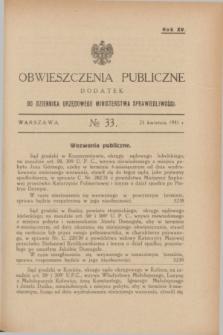 Obwieszczenia Publiczne : dodatek do Dziennika Urzędowego Ministerstwa Sprawiedliwości. R.15, № 33 (25 kwietnia 1931)