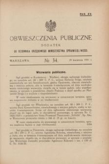 Obwieszczenia Publiczne : dodatek do Dziennika Urzędowego Ministerstwa Sprawiedliwości. R.15, № 34 (29 kwietnia 1931)