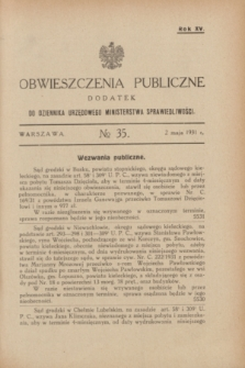 Obwieszczenia Publiczne : dodatek do Dziennika Urzędowego Ministerstwa Sprawiedliwości. R.15, № 35 (2 maja 1931)