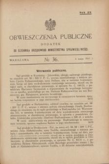 Obwieszczenia Publiczne : dodatek do Dziennika Urzędowego Ministerstwa Sprawiedliwości. R.15, № 36 (6 maja 1931)